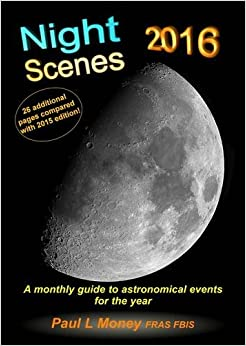NightScenes 2016: A Monthly Guide to the Astronomical Events for the Year