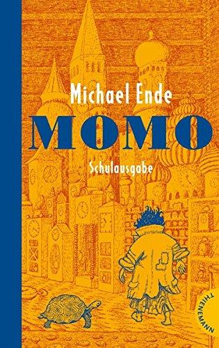 Momo: Schulausgabe Taschenbuch – 9. April 2014 Michael Ende 3522202104 Lektüren Interpretationen