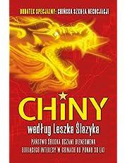 Chiny według Leszka Ślazyka