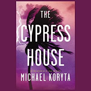 The Cypress House Audiobook