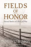 Front cover for the book Fields of Honor: Pivotal Battles of the Civil War by Edwin C. Bearss