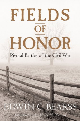 (Fields of Honor: Pivotal Battles of the Civil War)