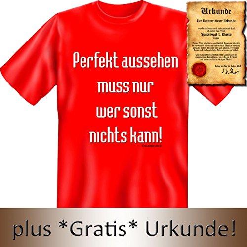 Witziges T-Shirt: toll aussehen muss nur, wer sonst nichts kann ! - Mit Urkunde 'Spassvogel 1.Klasse'