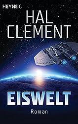 Eiswelt: Roman (German Edition)