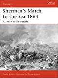 Sherman's March to the Sea 1864, David Smith, 1846030358