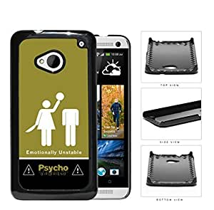 Psycho Girlfriend Emotionally Unstable Hard Plastic Snap On Cell Phone Case HTC One M7