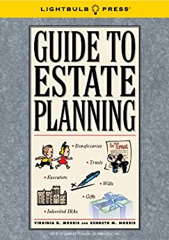 Guide To Estate Planning by [Morris, Virginia, Morris, Kenneth]