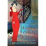 Murder at Lowry House (Hazel Martin Mysteries Book 1)
