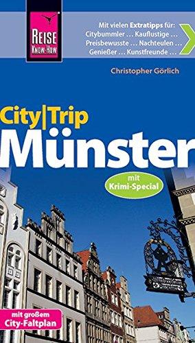 Reise Know-How CityTrip Münster mit Krimi-Special: Reiseführer mit Faltplan und kostenloser Web-App
