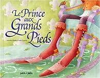 Le Prince aux Grands Pieds par Dorothée Piatek