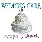 Wedding Cake | Josi S. Kilpack