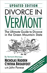 Divorce in vermont second edition the ultimate guide to divorce divorce in vermont second edition the ultimate guide to divorce in the green mountain state nicholas hadden cynthis broadfoot john pavese solutioingenieria Gallery