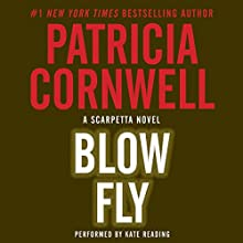 Blow Fly Audiobook by Patricia Cornwell Narrated by Kate Reading