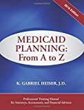 Medicaid Planning: From A to Z (2016 ed.)