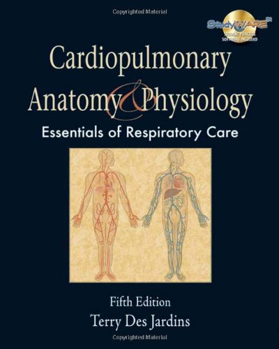 Cardiopulmonary Anatomy & Physiology: Essentials for Respiratory Care, 5th Edition