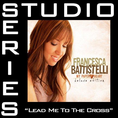Lead Me To The Cross - Medium ...