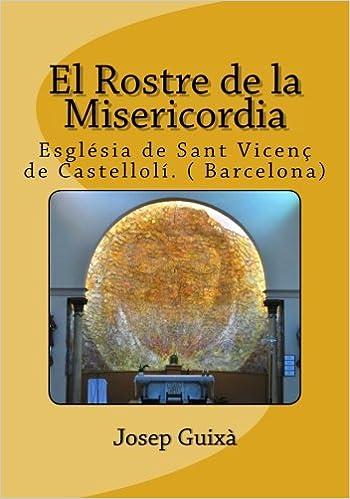El Rostre de la Misericordia: Esglesia de Sant Vicenç de ...