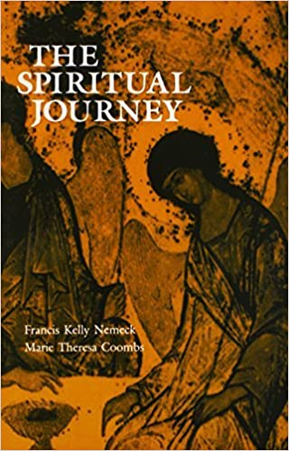 The Spiritual Journey: Critical Thresholds and Stages of Adult Spiritual Genesis by Francis Kelly Nemeck OMI (1986-12-01)