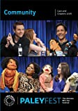 Community: Cast and Creators Live at PALEYFEST (2013)