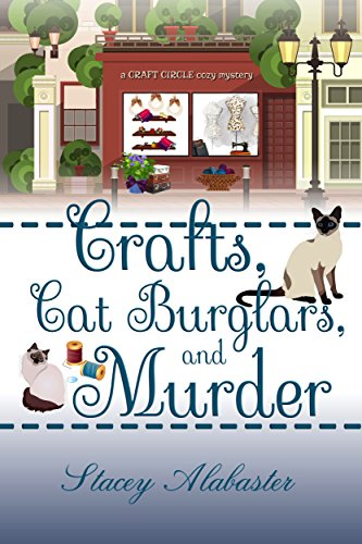 crafts-cat-burglars-and-murder-a-craft-circle-cozy-mystery