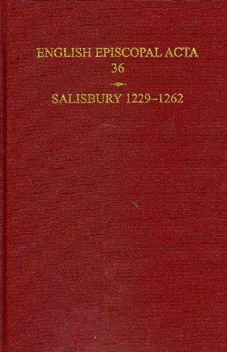 English Episcopal Acta 36, Salisbury 1229-1262 by British Academy