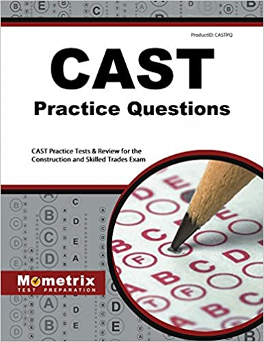 Cast Test Prep Study Guide And Practice Questions For The