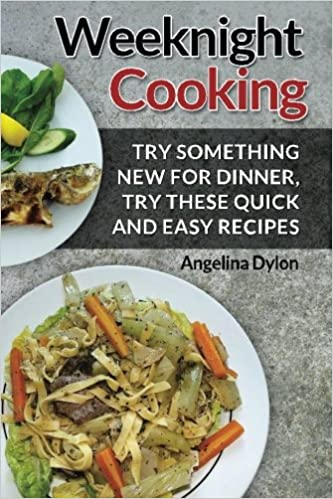 Weeknight Cooking Try Something New For Dinner Try These Quick