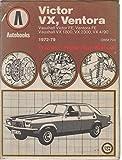 Vauxhall Victor VX, Ventora 1972-79 Autobook