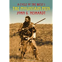 A Cycle of the West I The Mountain Men (A Cycle of the West 1)