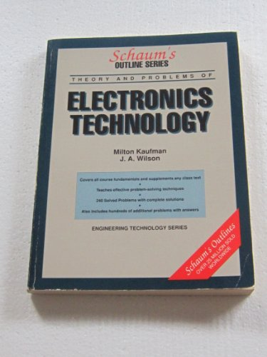 Electronics Technology: Including 240 Solved Problems (Schaum's Outlines)