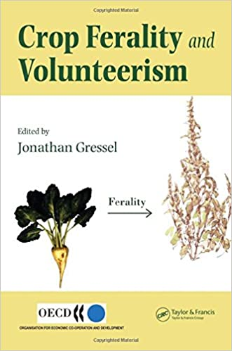 crop ferality and volunteerism gressel jonathan