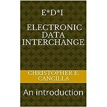 E*D*I  -  Electronic Data Interchange: An introduction