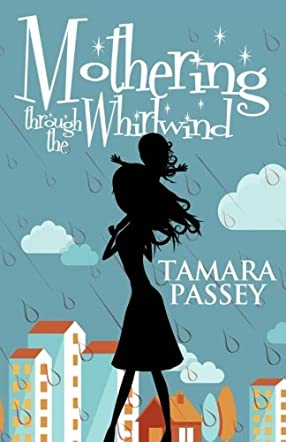 Mothering Through the Whirlwind