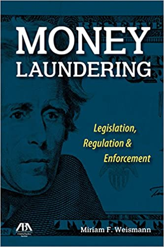 Book Money Laundering: Legislation, Regulation and Enforcement