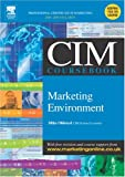 CIM Coursebook 04/05 Marketing Environment, Oldroyd, Mike, 0750661909
