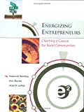 Energizing Entrepreneurs, Deborah Markley and Don Macke, 0974702722