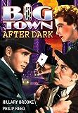 Big Town After Dark
