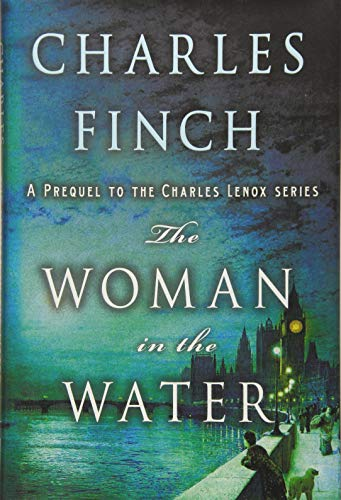 The Woman in the Water: A Prequel to the Charles Lenox Series (Charles Lenox Mysteries) (Importance Of A Cool Down In Sport)