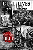 img - for DUAL LIVES: from the Streets to the Studio book / textbook / text book