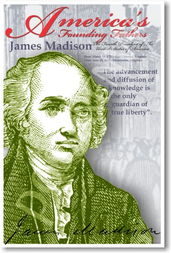 America's Founding Fathers: James Madison - Classroom Poster
