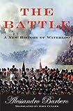 The Battle, Alessandro Barbero, 0802714536