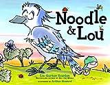 Noodle and Lou, Liz Garton Scanlon, 1442402881