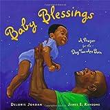 Baby Blessings, Deloris Jordan, 1416953620