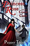 Princess Rose and the Crystal Castle, Pepper Thorn, 1466483059