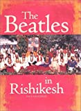 The Beatles in Rishikesh