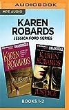 Karen Robards Jessica Ford Series: Books 1-2: Pursuit & Justice