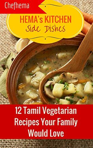 Hemas kitchen side dishes 12 tamil vegetarian recipes your family hemas kitchen side dishes 12 tamil vegetarian recipes your family will love by b forumfinder Images