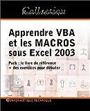 Apprendre Vba et les Macros Sous Excel 2003