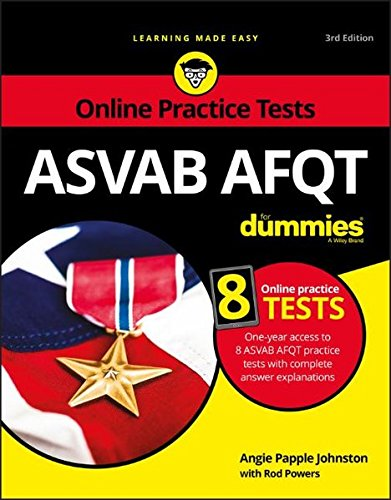 ASVAB AFQT For Dummies: With Online Practice Tests