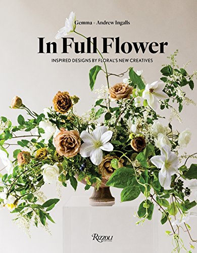 This gorgeously photographed volume celebrates the most influential floral designers today.   In Full Flower is a compilation of a new wave in contemporary floral design, featuring artists who combine traditional techniques with an organic, free-form...